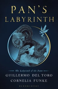 Pan's Labyrinth by Guillermo de Toro and Cornelia Funke