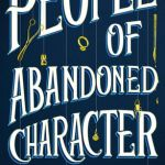 People of Abandoned Character by Claire Whitfield