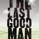 The Last Good Man by Thomas McMullen