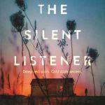 The Silent Listener by Lyn Yeowart