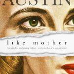 Like Mother by Cassandra Austin