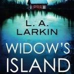 Widow's Island by LA Larkin