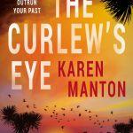 The Curlew's Eye by Karen Manton