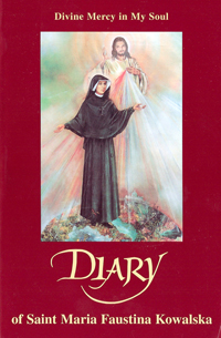 Divine Mercy in My Soul - Diary of St Maria Faustina Kowalska