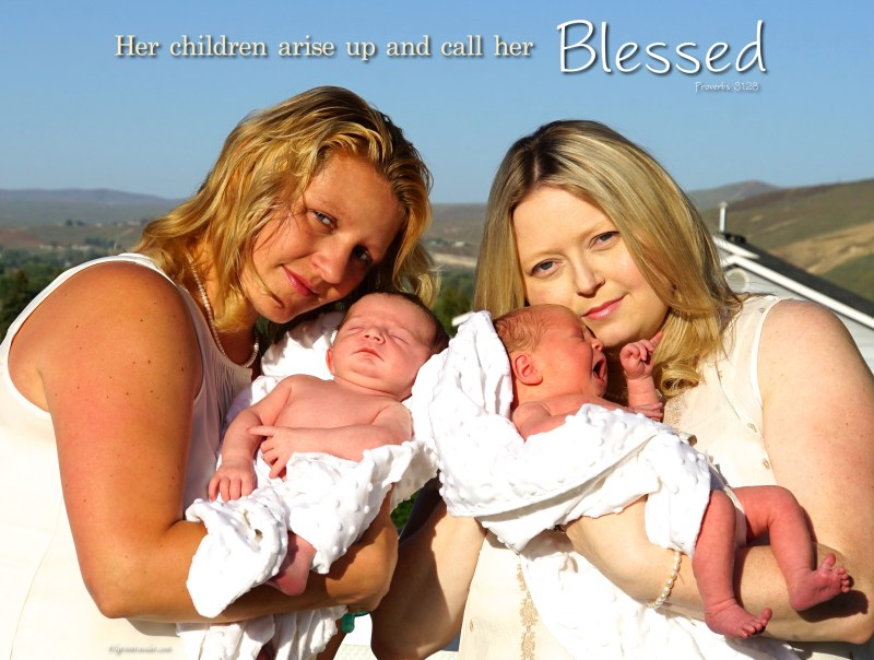 """Proverbs 31:28 """"Her children arise up and call her blessed."""""""