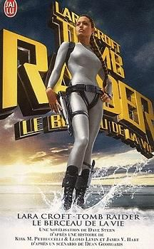 Lara_Croft_Tomb_Raider_Le_Berceau_de_la_vie_Le_Roman_du_film