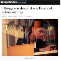 3 rzeczy które warto zrobić na Facebooku przed podróżą / via Matador Network in English