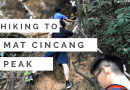 Hiking Mount Mat Cincang – Gone Wrong!
