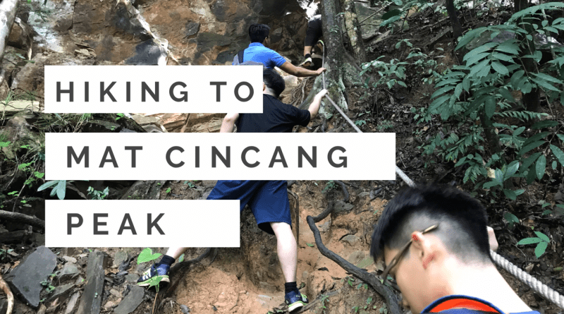 Hiking Mount Mat Cincang – Gone Wrong!