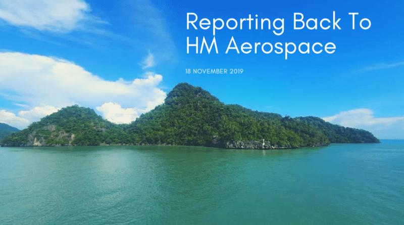 Reporting Back To HM Aerospace – Langkawi