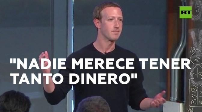 Mark Zuckerberg no cree que nadie merezca ser multimillonario