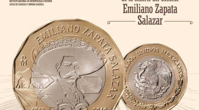 """Puesta en circulación de la moneda de 20 pesos conmemorativa del """"Centenario de la muerte del general Emiliano Zapata Salazar"""""""