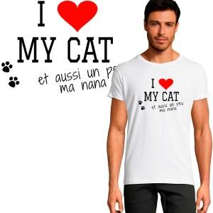 t-shirt i love my cat et aussi un peu ma nana
