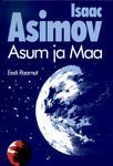 Asimov. Asum ja Maa