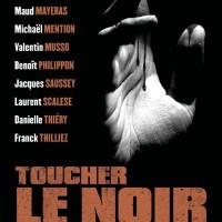 Toucher le noir : Yvan Fauth et Collectif