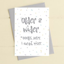 Older And Wider Birthday Card