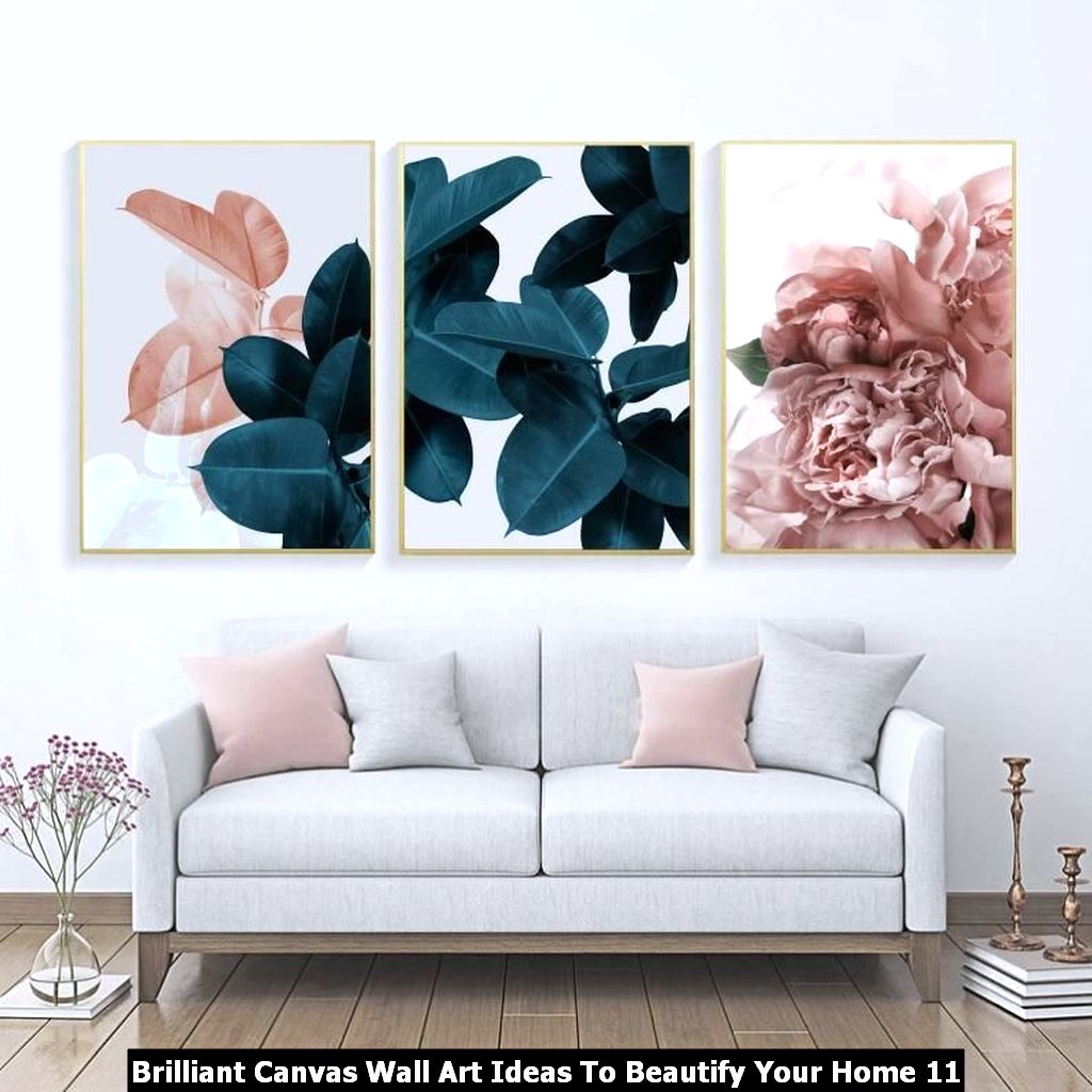 Brilliant Canvas Wall Art Ideas To Beautify Your Home 11