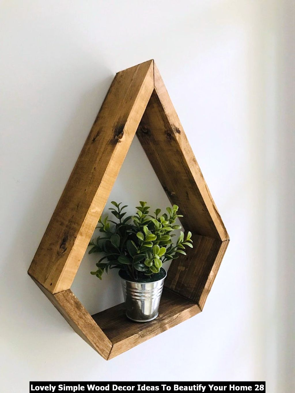 Lovely Simple Wood Decor Ideas To Beautify Your Home 28
