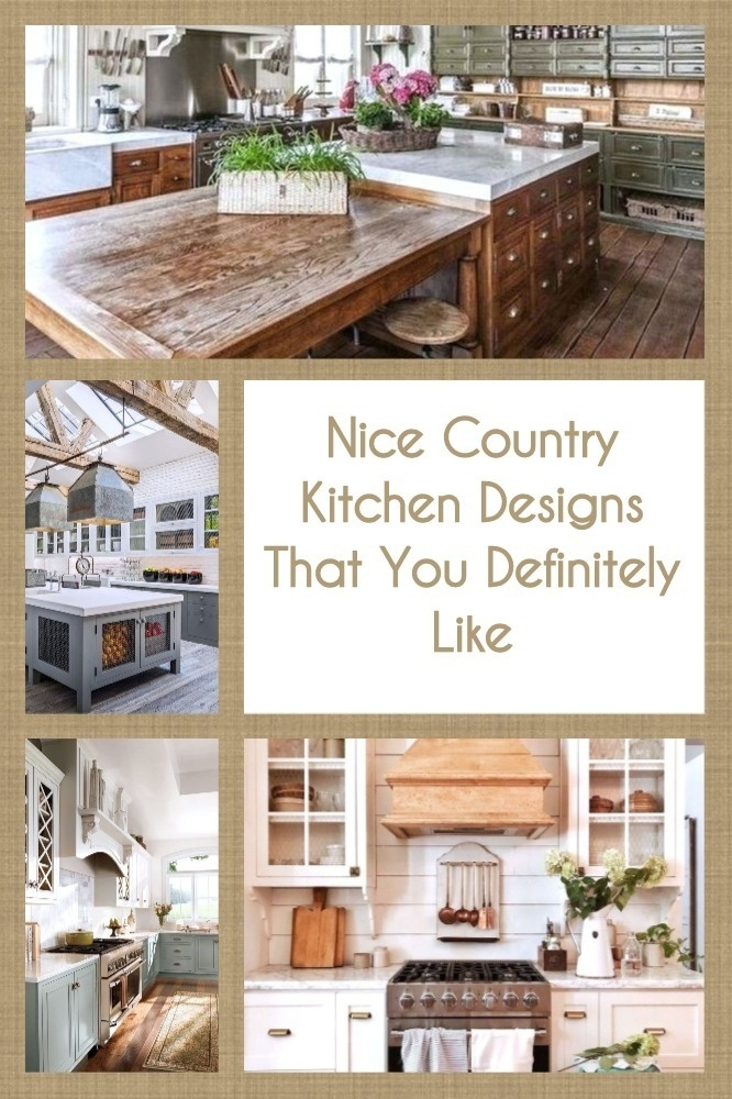 Nice Country Kitchen Designs That You Definitely Like