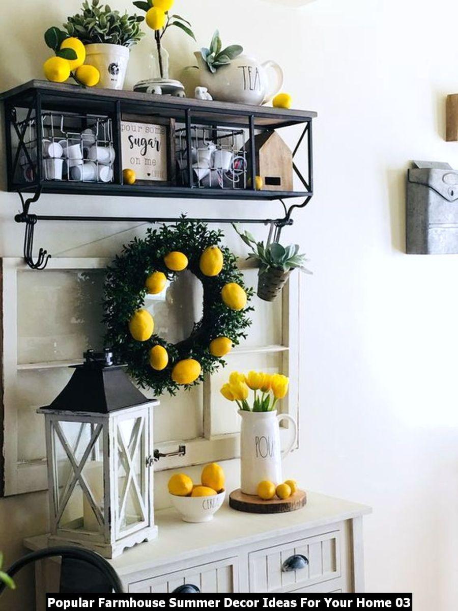 Popular Farmhouse Summer Decor Ideas For Your Home 03