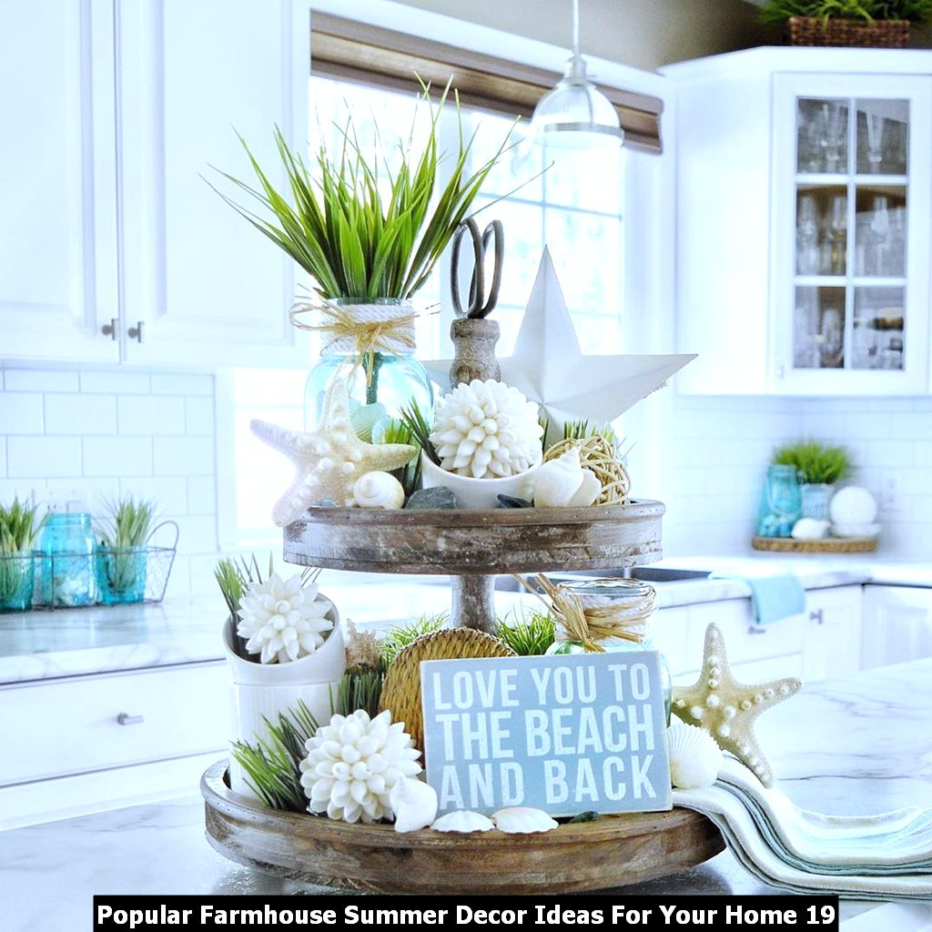 Popular Farmhouse Summer Decor Ideas For Your Home 19