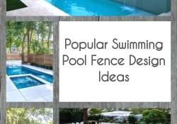 Popular Swimming Pool Fence Design Ideas