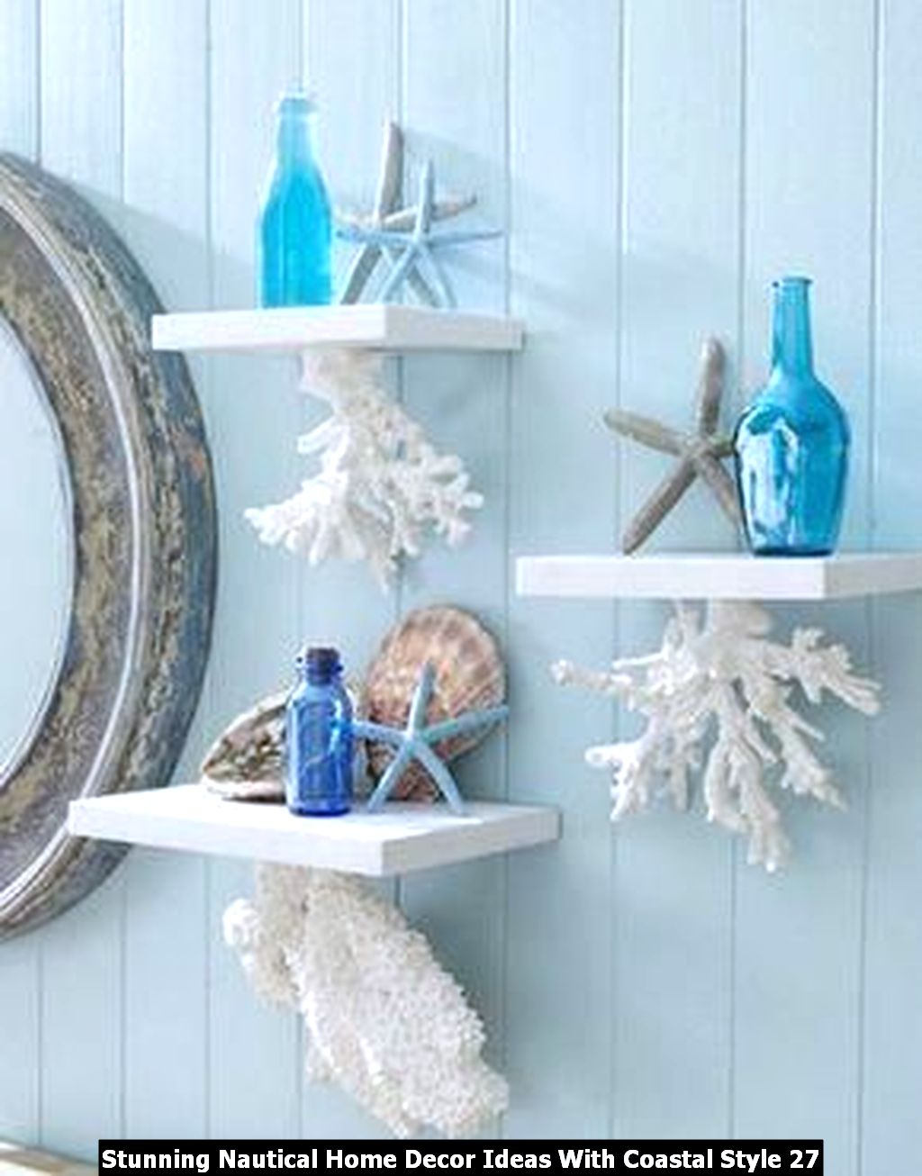 Stunning Nautical Home Decor Ideas With Coastal Style 27