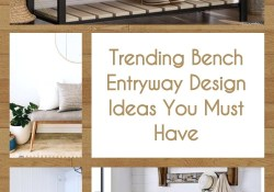 Trending Bench Entryway Design Ideas You Must Have