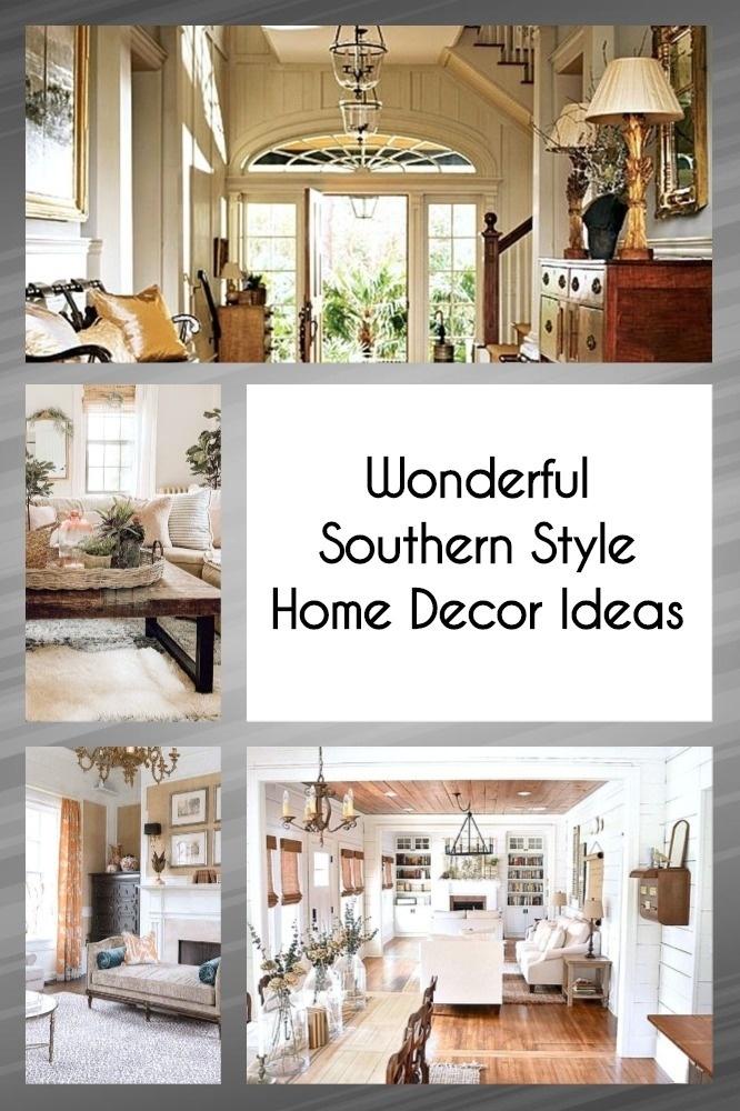 Wonderful Southern Style Home Decor Ideas