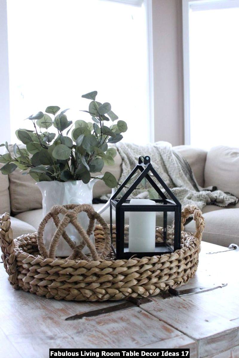 Fabulous Living Room Table Decor Ideas 17