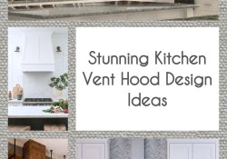 Stunning Kitchen Vent Hood Design Ideas