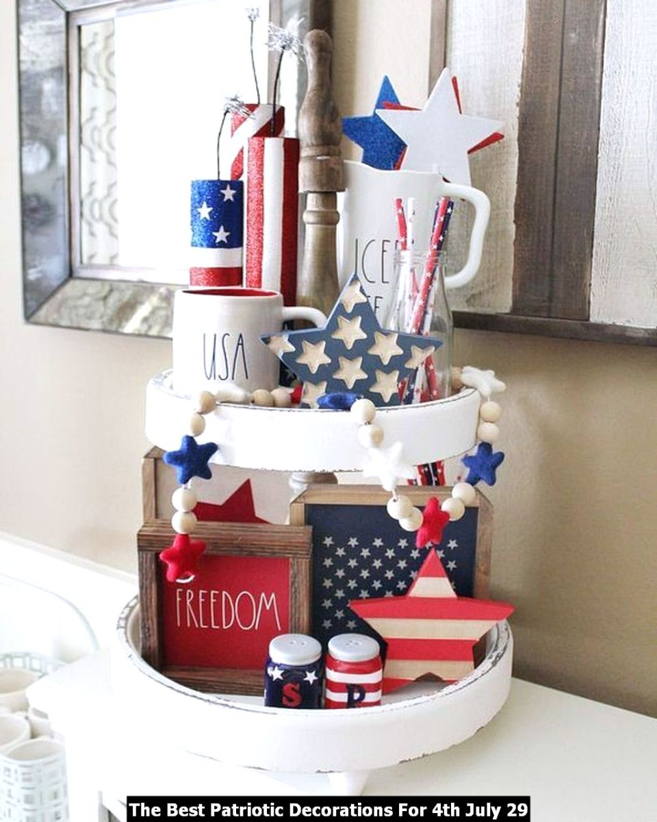 The Best Patriotic Decorations For 4th July 29