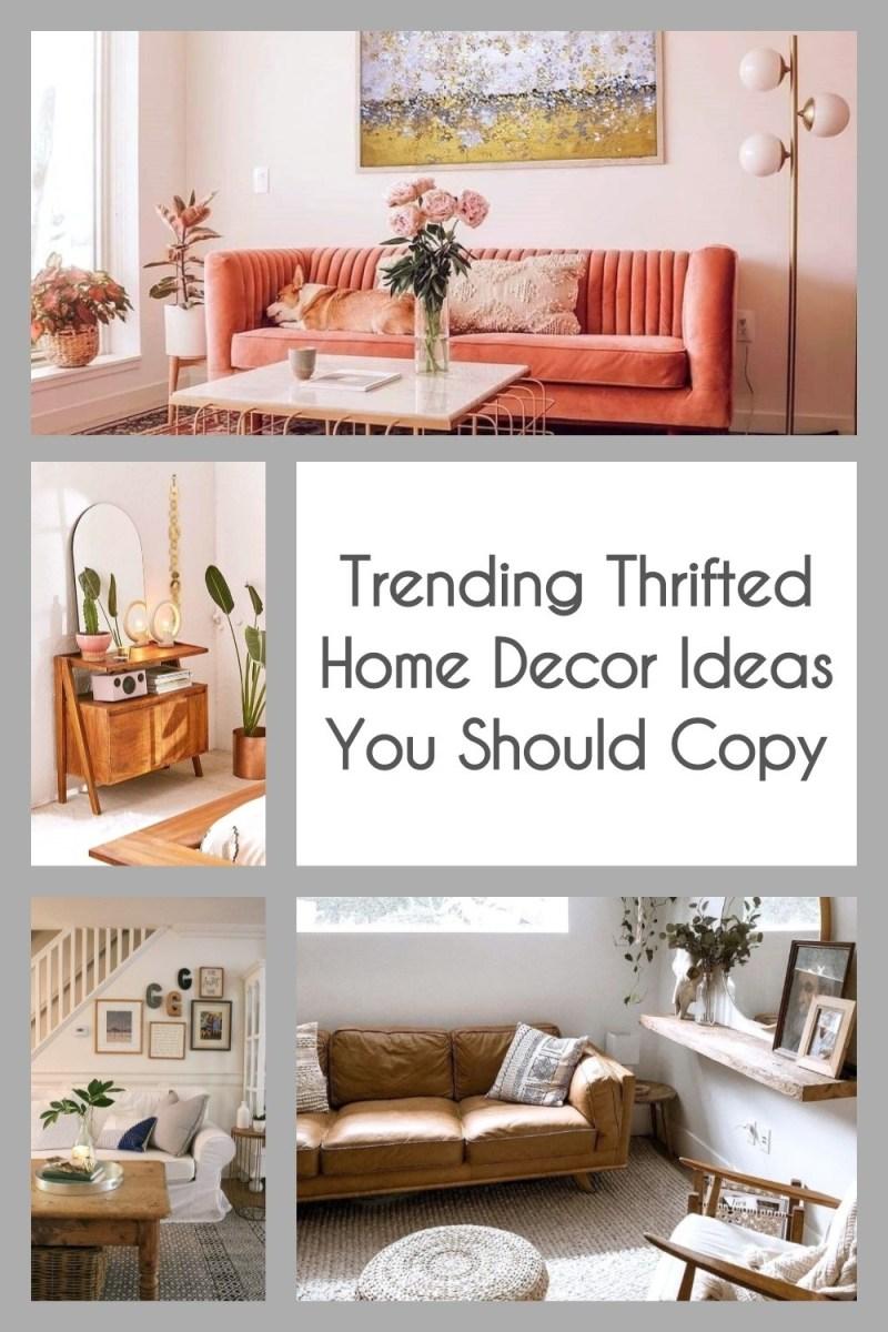 Trending Thrifted Home Decor Ideas You Should Copy