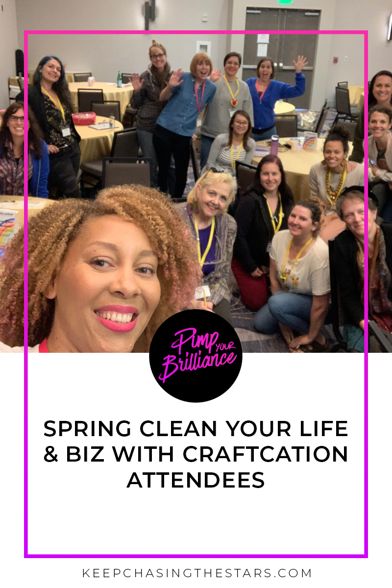 Spring Clean Your Life & Biz Live From Craftcation