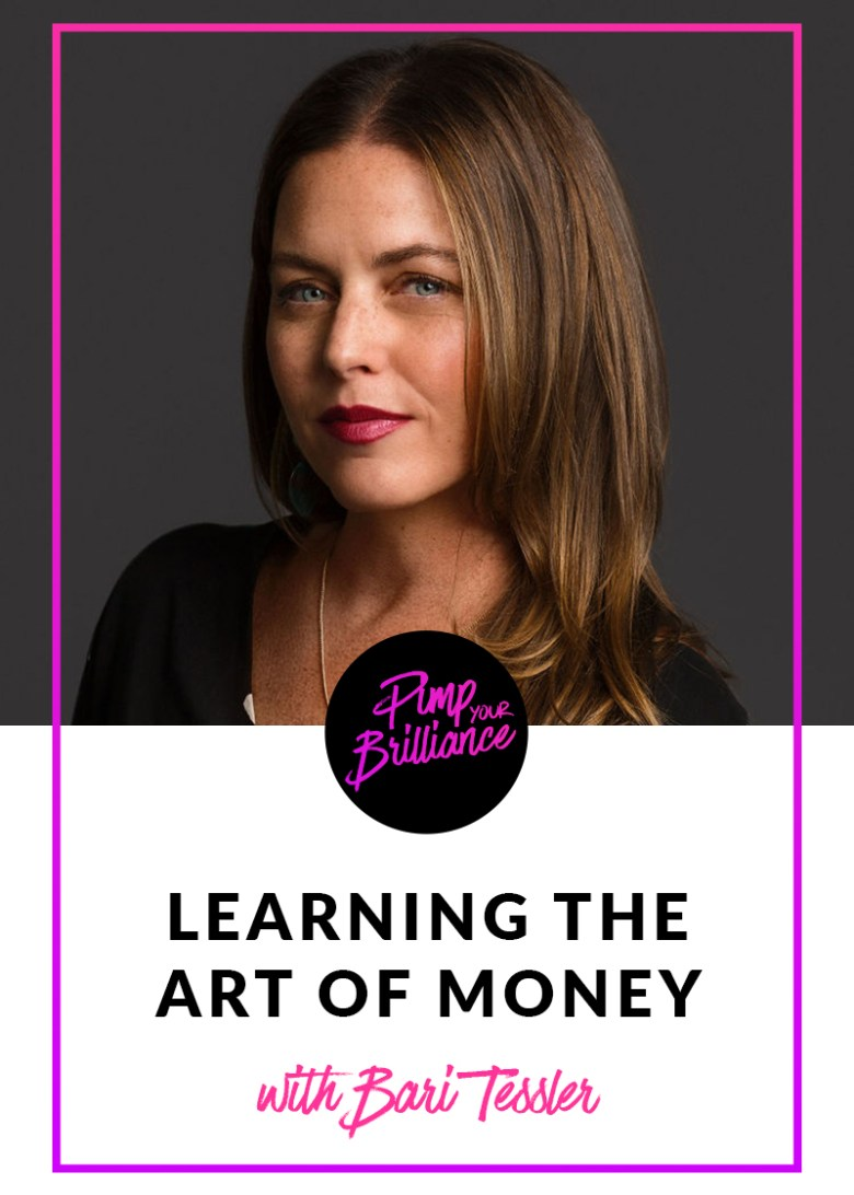 Bari Tessler Art of Money Interview