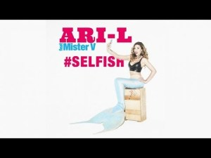 #SELFISH Ari-L feat Mister V – Clip Officiel – YouTube