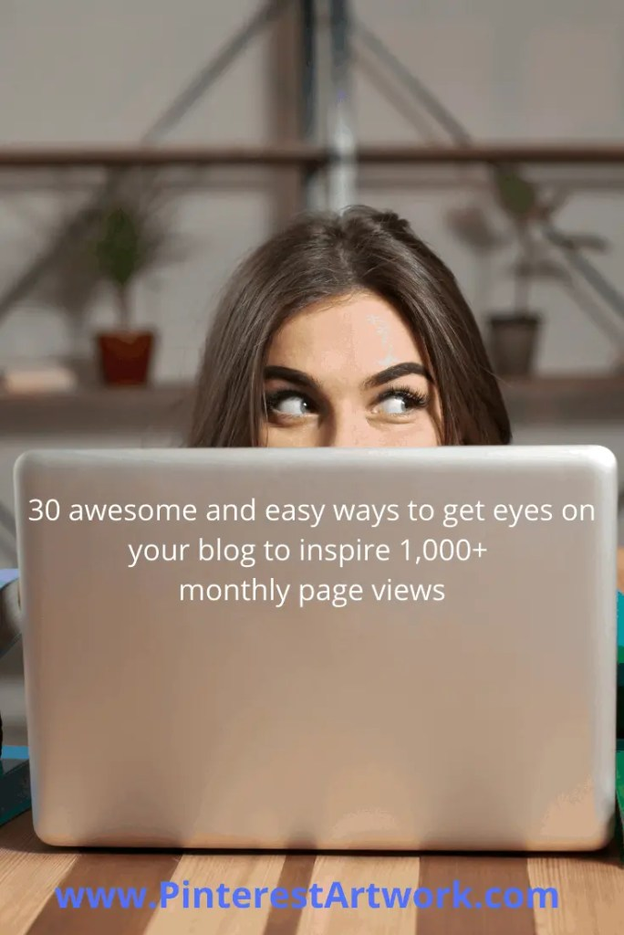 30 ways to inspire 1000 page views 8 A blog for the love of Pinterest
