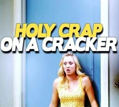 big bang holy crap on a cracker A blog for the love of Pinterest