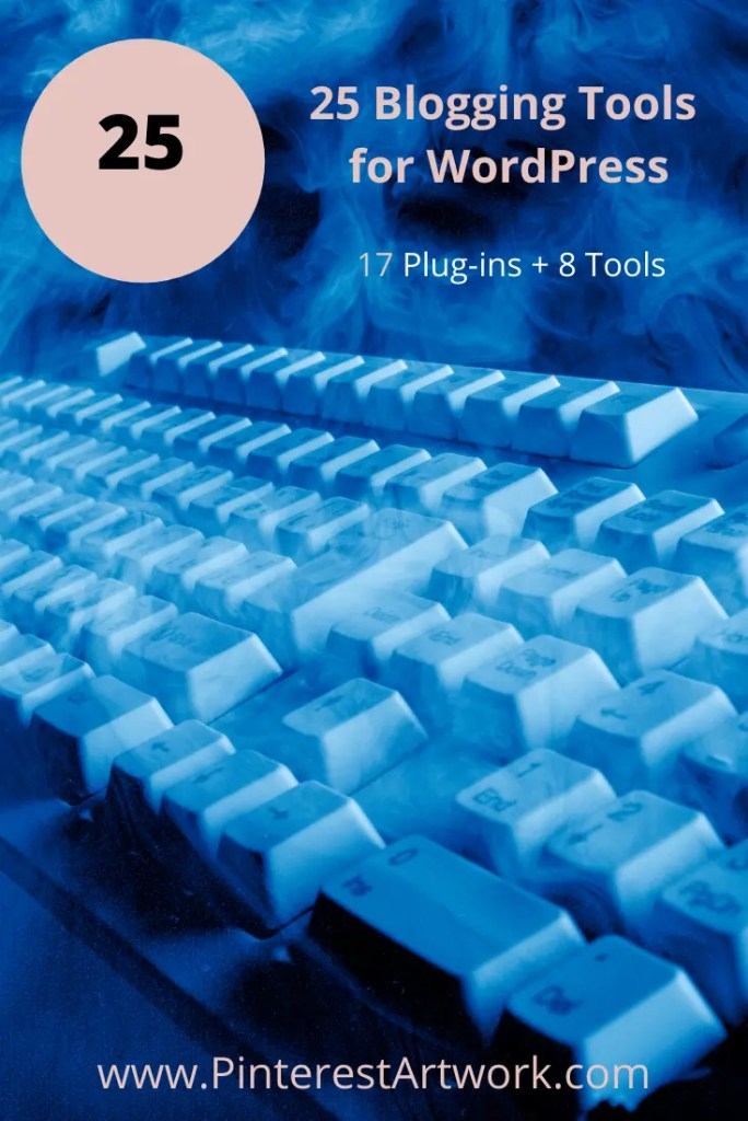 25 Blogging Tools Word Press 4 A blog for the love of Pinterest
