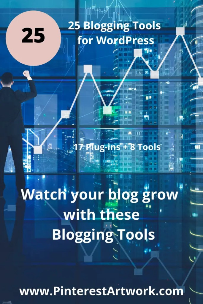 25 Blogging Tools Word Press 8 A blog for the love of Pinterest
