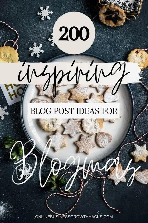 200 Blogmas Post ideas
