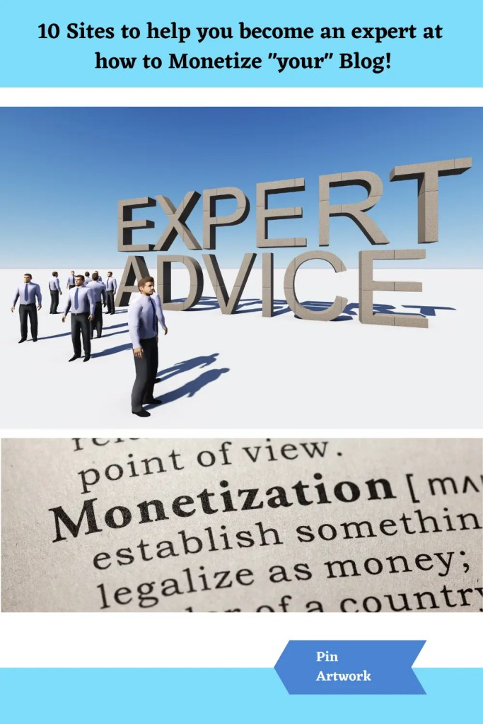 10 Sites to become an expert at Monetizing your Blog