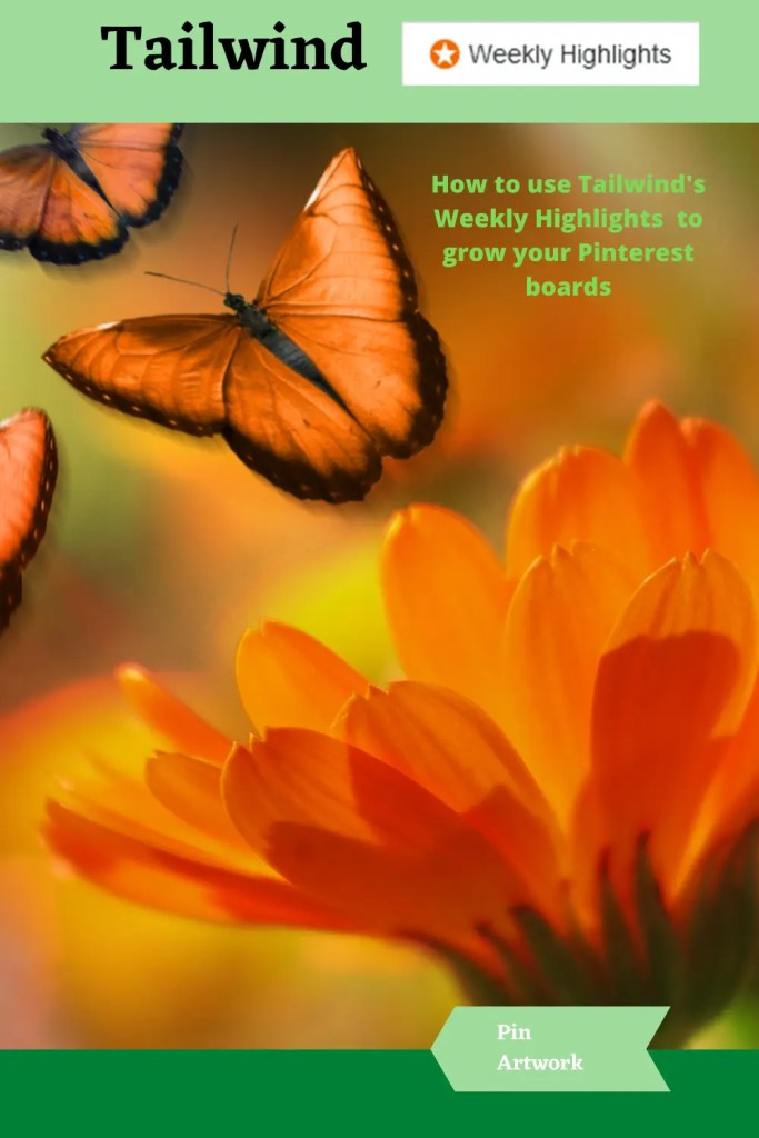 How to use Tailwinds Weekly Highlights to grow your Pinterest boards 8 A blog for the love of Pinterest