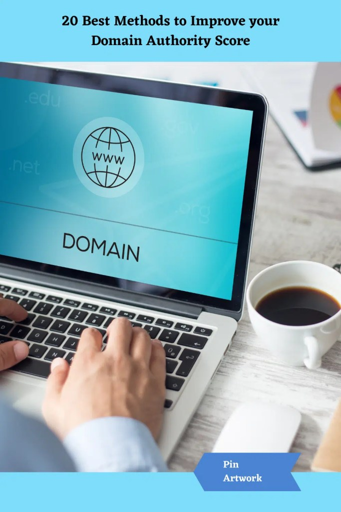 20 Best Ways to Improve your Domain Authority Score 10 A blog for the love of Pinterest