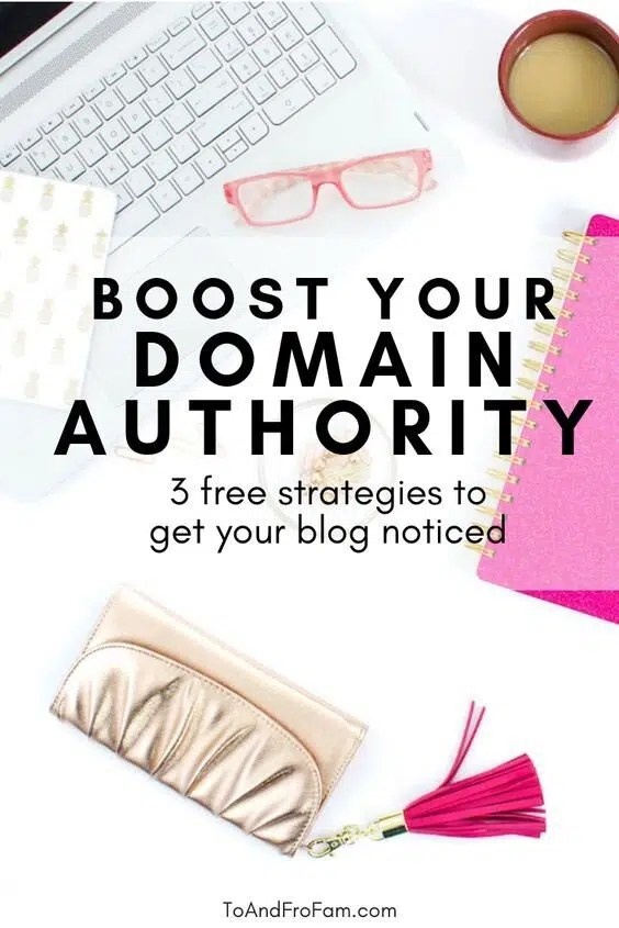 DA 3 Free Strategies to boost your A blog for the love of Pinterest