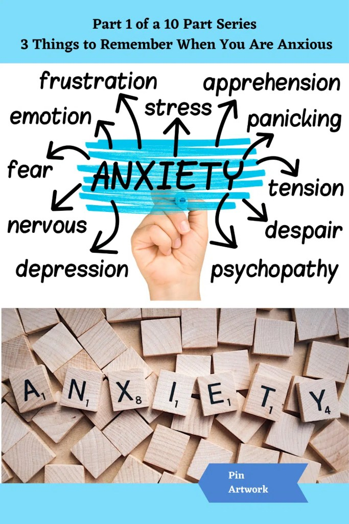 Part 1 3 Things to remember when you are anxious 10 A blog for the love of Pinterest