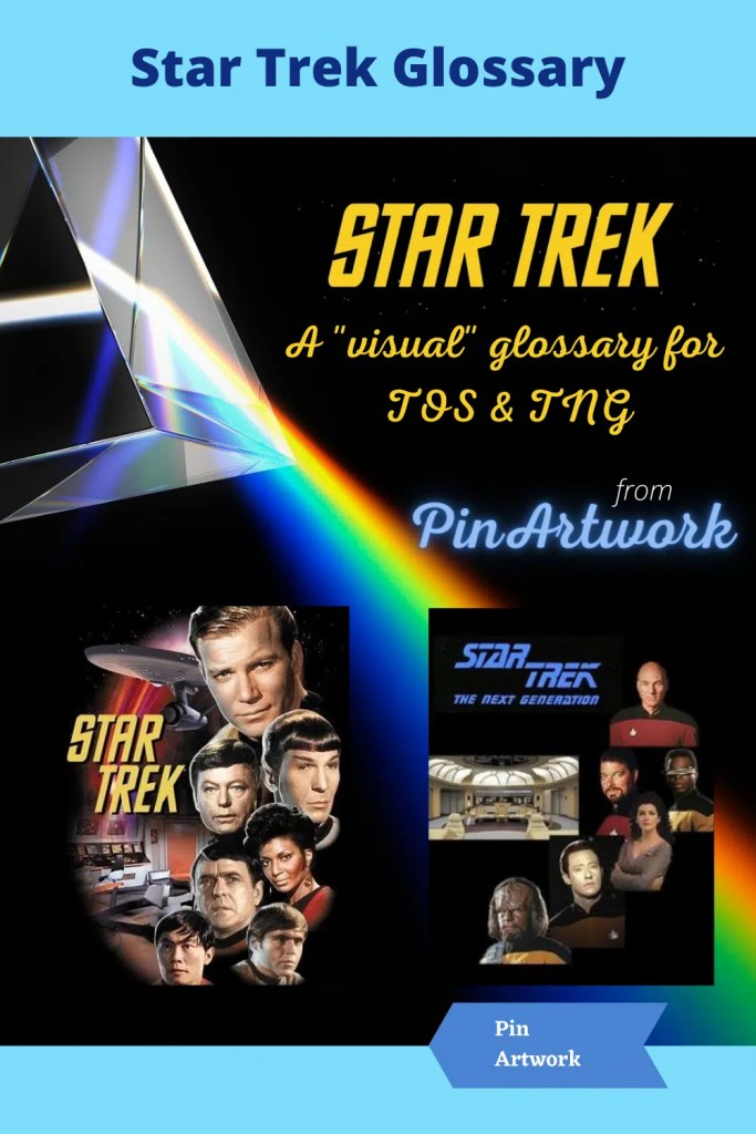 Star Trek Characters Glossary for TOS and TNG