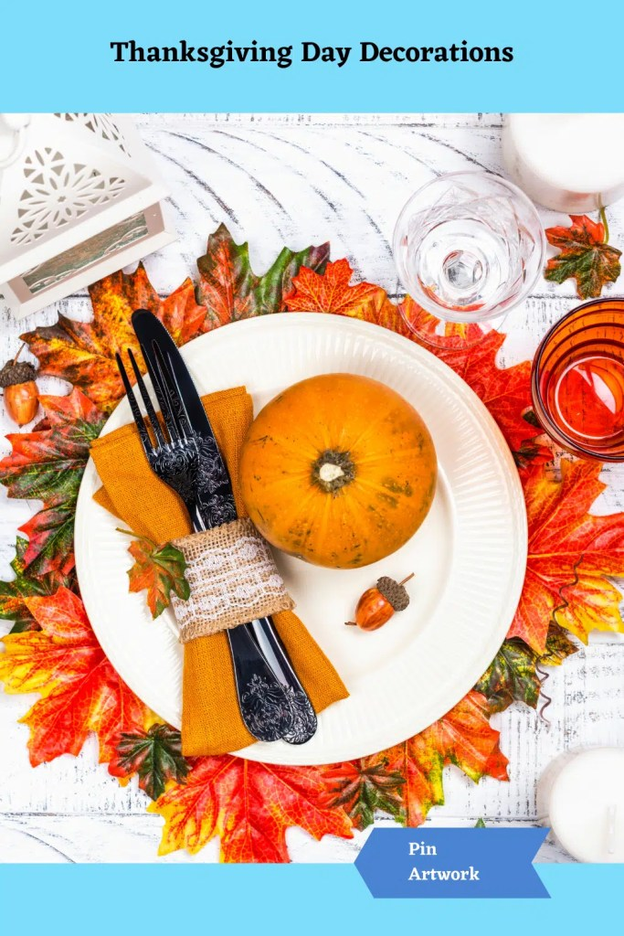 Thanksgiving Day Decorations 23 A blog for the love of Pinterest
