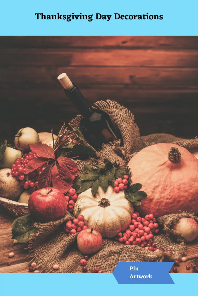 Thanksgiving Day Decorations 24 A blog for the love of Pinterest