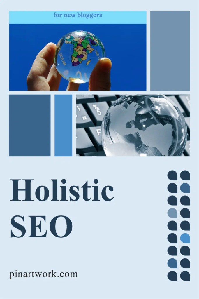 Holistic SEO Wrap Up 2 A blog for the love of Pinterest